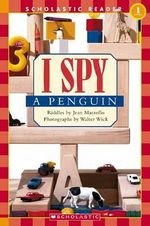 I Spy a Penguin : Scholastic Readers Level 1 : 50- 250 Words - Jean Marzollo