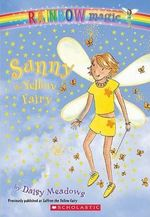 Rainbow Magic : Sunny the Yellow Fairy : The Rainbow Fairies : Book 3 - Daisy Meadows