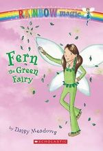 Rainbow Magic : Fern the Green Fairy : The Rainbow Fairies : Book 4 - Daisy Meadows