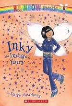 Rainbow Magic : Inky the Indigo Fairy : The Rainbow Fairies : Book 6 - Daisy Meadows