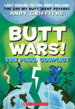 Butt Wars : The Final Conflict (USA EDITION) :  The Final Conflict (USA EDITION) - Andy Griffiths