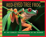 Red-Eyed Tree Frog - Joy Cowley