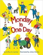 Monday Is One Day - Arthur A Levine