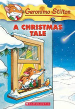 A Christmas Tale : A Geronimo Stilton Special Edition - Geronimo Stilton