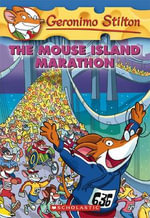 The Mouse Island Marathon : Geronimo Stilton Series : Book 30 - Geronimo Stilton
