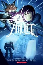 The Stonekeeper's Curse : Amulet Series : Book 2 - Kazu Kibuishi