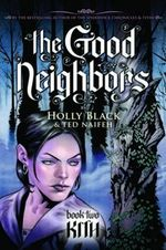 The Good Neighbours : Kith : Book 2 - Holly Black
