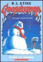 Beware, the Snowman : Goosebumps S. - R. L. Stine