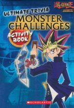 Ultimate Trivia Monster Challenges : Yu-Gi-Oh! Activity Book 10 - Jeff O'Hare