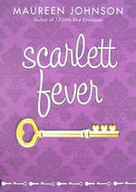 Scarlett Fever - Maureen Johnson