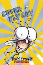 Fly Guy : Super Fly Guy : Scholastic Readers Level 2