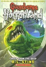 Creep from the Deep : Goosebumps HorrorLand : Book 2 - R. L. Stine