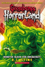 Monster Blood for Breakfast! : Goosebumps HorrorLand : Book 3 - R. L. Stine