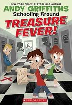 Treasure Fever! : Schooling Around : Book 1 - Andy Griffiths