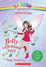 Rainbow Magic : Holly the Christmas Fairy : Rainbow Magic Series Special Edition - Daisy Meadows