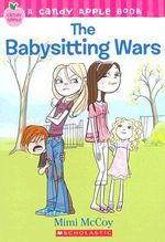 Candy Apple : The Babysitting Wars - Mimi McCoy