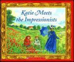 Katie Meets the Impressionists : Scholastic Bookshelf (Paperback) - James Mayhew