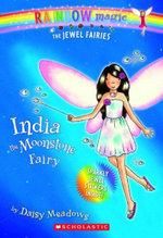 Rainbow Magic : India the Moonstone Fairy : The Jewel Fairies : Book 1 - Daisy Meadows