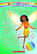 Rainbow Magic : Chloe the Topaz Fairy : The Jewel Fairies : Book 4 - Daisy Meadows