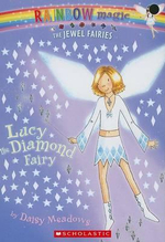 Rainbow Magic : Lucy the Diamond Fairy : The Jewel Fairies : Book 7 - Daisy Meadows