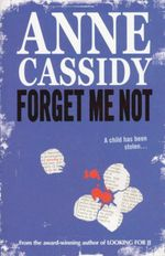 Forget Me Not - Anne Cassidy