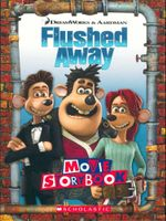 Flushed Away : DreamWorks & Aardman Movie Storybook - Sarah Durkee
