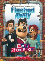 Flushed Away : DreamWorks & Aardman Movie Storybook - Sarah Durkee