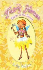 Fairies to the Rescue : #3 Fairies to the Rescue - Kelly McKain