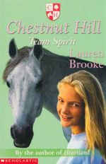 Team Spirit : Chestnut Hill Series : Book 4 - Lauren Brooke
