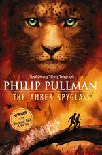 The Amber Spyglass : His Dark Materials #3 : Junior Edition - Philip Pullman