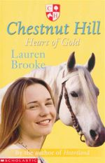 Heart of Gold : Chestnut Hill Series : Book 3 - Lauren Brooke