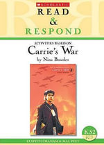 Carrie's War : KS2 - Mal Peet