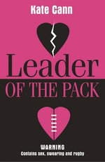 Leader of the Pack - Kate Cann