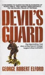 Devil's Guard : The Bloody Battle of Crete 1941 - George Robert Elford