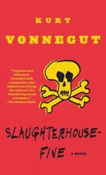 Slaughter House Five - Kurt Vonnegut