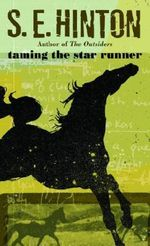 Taming the Star Runner : Laurel-Leaf contemporary fiction - S.E. Hinton