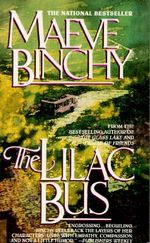 The Lilac Bus : Stories :  Stories - Maeve Binchy