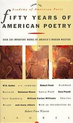 Fifty Years of American Poetry : Over 200 Important Works by America's Modern Masters - Academy of American Poets