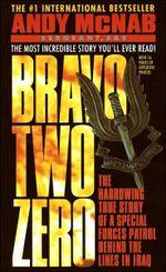 Bravo Two Zero - Andy McNab