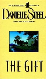 The Gift - Danielle Steel