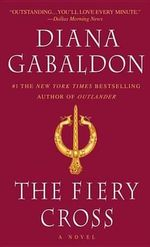 The Fiery Cross : Outlander Series : Book 5 - Diana Gabaldon