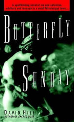 Butterfly Sunday - David Hill