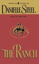 The Ranch - Danielle Steel