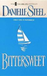 Bittersweet - Danielle Steel