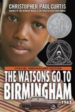 The Watsons Go to Birmingham - 1963 - Christopher Paul Curtis