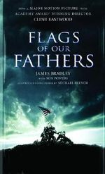 Flags of Our Fathers : A Young People's Edition - Ron Powers
