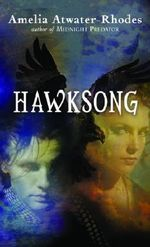 Hawksong : Kiesha'ra Ser. - Amelia Atwater-Rhodes