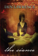 The Seance - Iain Lawrence