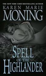 Spell of the Highlander : Highlander Ser. - Karen Marie Moning