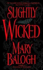 Slightly Wicked : Get Connected Romances - Mary Balogh